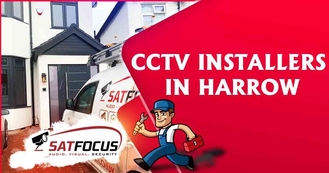 CCTV INSTALLERS IN HARROW