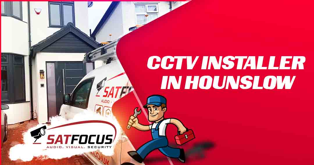 CCTV INSTALLER IN HOUNSLOW