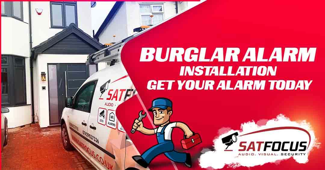 Burglar Alarm Installation | Get Your Alarm Today