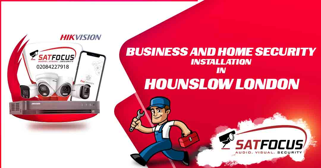 Business and Home Security Installation in Hounslow London